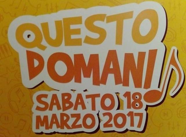 """SERATA MUSICALE  """"QUESTO DOMANI"""""""
