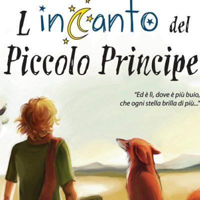 """MUSICAL IL PICCOLO PRINCIPE e PREMIAZIONE CONCORSO FOTOGRAFICO """"L'ESSENZIALE E' INVISIBILE AGLI OCCHI"""""""